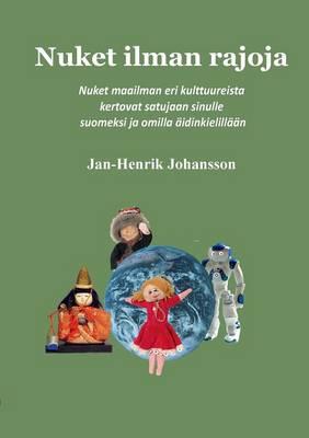 Nuket Ilman Rajoja by Jan-Henrik Johansson
