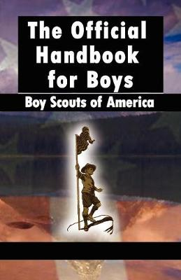 Scouting for Boys The Original Edition by Robert Baden-Powell