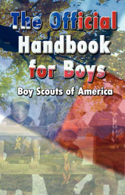 Scouting for Boys The Original Edition by Baden-Powell Robert Baden-Powell, Robert Baden-Powell