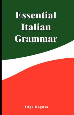 Essential Italian Grammar by Olga Ragusa
