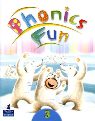Phonics Fun Student Book 3 by Pearson Education Asia Ltd