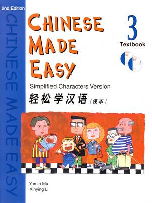 Chinese Made Easy: Simplified Characters Version Student Textbook by Yamin Ma, L. Xinying