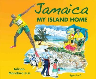 Jamaica My Island Home by Adrian Mandara