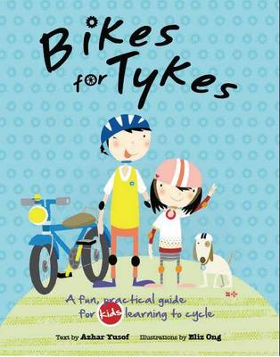 Bikes for Tikes by Azhar Yusof Mohammed