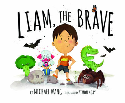 Liam, the Brave by Michael Wang
