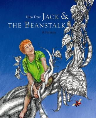 Jack and the Beanstalk by Nina Towe