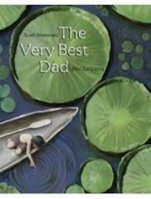 The Very Best Dad by Sueli Menezes