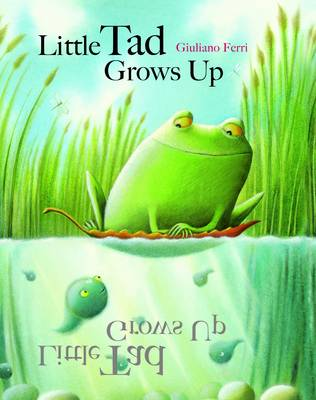 The Litte Tad Grows Up by Giulianio Ferri