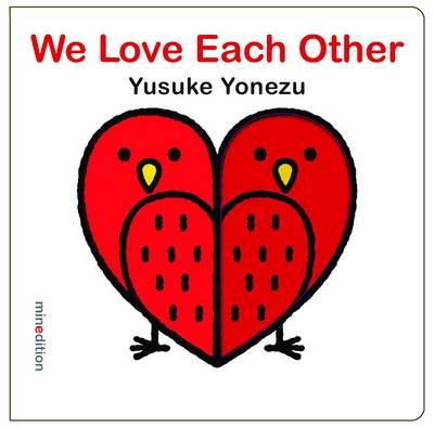 We Love Each Other by Yusuke Yonezu