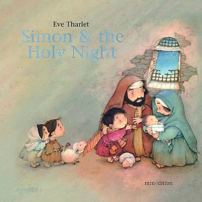 Simon and the Holy Night by Eve Tharlet