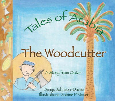 The Woodcutter by Denys Johnson-Davies