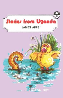 Stories from Uganda by James Appe