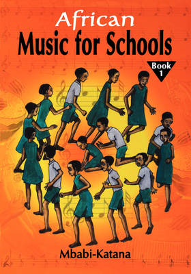 African Music for Schools by Mbabi Katana