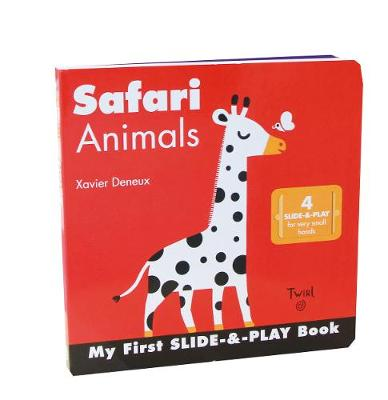 Safari Animals (Slide-and-Play) by Xavier Deneux