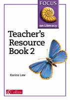 Focus on Literacy Teacher's Resource by Karina Law, Barry Scholes