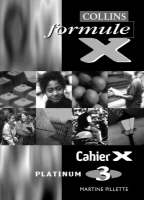 Formule X - Workbook 3 Platinum by Martine Pillette