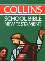 Bible Collins School Bible New Testament by Michael Keene
