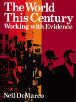 The World This Century Working with Evidence by