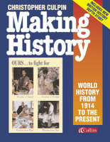 Making History World History from 1914 to the Present Day by