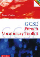 GCSE French Vocabulary Learning Toolkit by David Carter