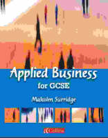 Applied Business for GCSE Student Book by Malcolm Surridge, Stuart Merrills