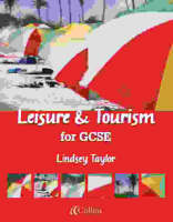 Leisure and Tourism for GCSE Student Book by Lindsey Taylor