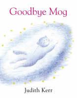 Goodbye, Mog by Judith Kerr