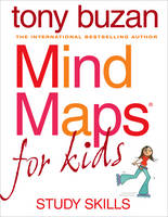 Mind Maps for Kids Study Skills by Tony Buzan