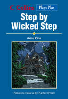 Collins Drama Step by Wicked Step by Anne Fine