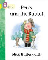 Percy and the Rabbit: Band 03/Yellow by Nick Butterworth