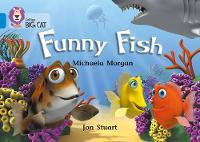 Collins Big Cat Funny Fish: Band 04/Blue by Michaela Morgan