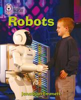 Collins Big Cat: Robots: Band 04/Blue Robots: Band 04/Blue by Jonathan Emmett