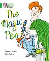Collins Big Cat The Magic Pen: Band 05/Green by Hiawyn Oram