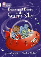 Buzz and Bingo in the Starry Sky: Band 10/White by Alan Durant