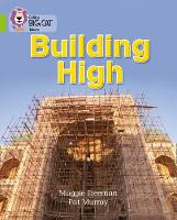 Building High: Band 11/Lime by Collins Educational, Maggie Freeman