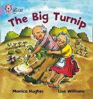 Collins Big Cat The Big Turnip: Band 00/Lilac by Collins Educational, Monica Hughes