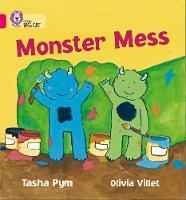 Collins Big Cat Monster Mess: Band 01b/Pink B by Tasha Pym