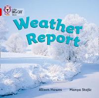 Weather Report: Band 02a/Red a by Alison Hawes