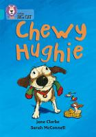 Chewy Hughie: Band 07/Turquoise by Jane Clarke