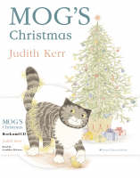 Mog's Christmas Complete & Unabridged by Judith Kerr