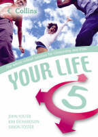 Your Life Student's Book by John Foster, Simon Foster, Kim Richardson