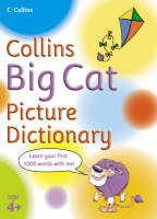 Collins Big Cat Picture Dictionary by Collins Dictionaries
