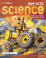 GCSE Science for AQA Science Student Book by