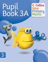Collins New Primary Maths Pupil Book 3A by Peter Clarke