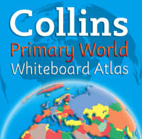 Collins Primary World Whiteboard Atlas by Simon Catling