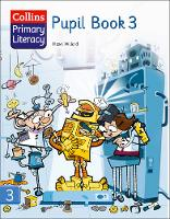 Collins Primary Literacy Pupil Book 3 by Hazel Willard