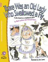 There Was an Old Lady Who Swallowed a Fly Band 12/Copper by Mark Carthew, Michael Rosen