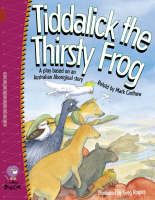 Tiddalick the Thirsty Frog Band 14/Ruby by Mark Carthew
