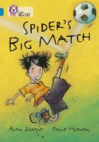 Spider's Big Match: Band 13/Topaz by Alan Durant