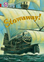 Collins Big Cat Stowaway!: Band 14/Ruby by Julia Jarman